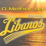 Banda Libanos O Melhor [cd Original Lacrado]